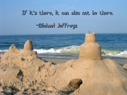 mj quote there not there sandcastle