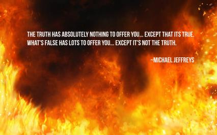 MJ true false fire pic quote
