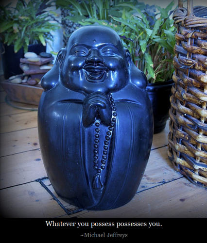 MJ whatever you possess buddha pic quote