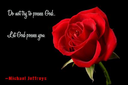 mj do not possess god rose pic quote