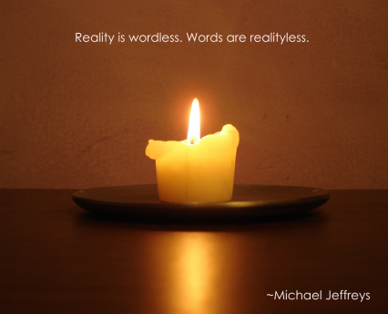 mj reality is wordless candle pic quote