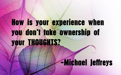 mj quote dont take ownership of thoughts leaf pic quote