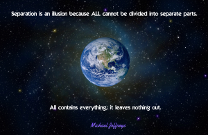 mj separation is an illusion earth pic quote