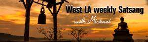 michael's west la satsang banner