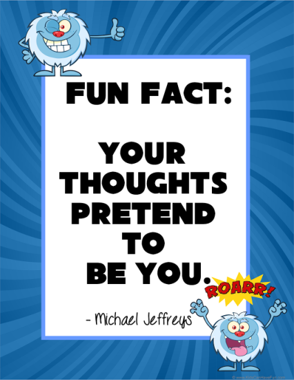 mj fun fact thoughts pretend monster pic quote