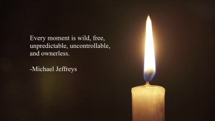 mj every ownerless moment candle flame pic quote