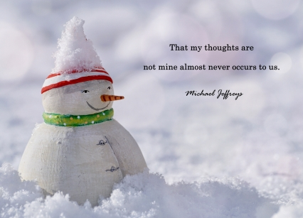 mj thoughts are not mine snowman pic quote