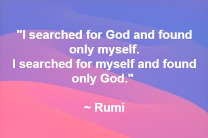rumi i searched for god